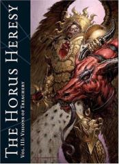 Horus Heresy, The #3 - Visions of Treachery