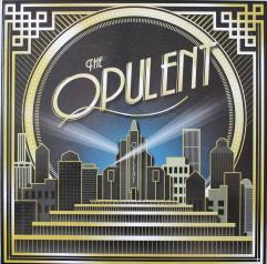 Opulent, The