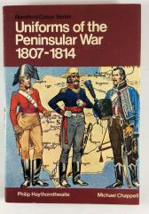 Uniforms of the Peninsular War 1807-1814