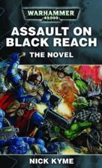 Assault on Black Reach - The Novel