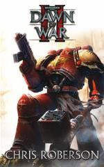 Dawn of War II #1 - Dawn of War II