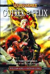 Gotrek & Felix (The Third Omnibus)