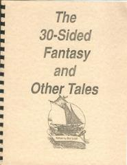 30-Sided Fantasy and Other Tales, The