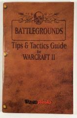 Battlegrounds - Tips & Tactics Guide for Warcraft II (Revised Edition)