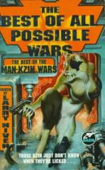 Best of All Possible Wars, The - The Best of the Man-Kzin Wars