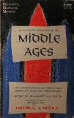 Outline History of the Middle Ages, An