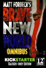 Brave New World Omnibus (Kickstarter Exclusive)