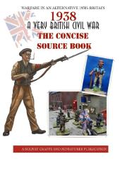 1938 - A Very British Civil War, The Concise Source Book (1st Printing)