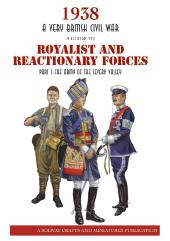 Guide to Royalist & Reactionary Forces #1, A - The Army of the Severn Vally