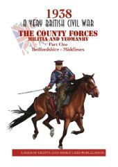 County Forces Militia & Yeomanry, The #1 - Bedfordshire-Middlesex