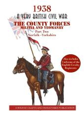 County Forces Militia & Yeomanry, The #2 - Norfolk-Yorkshire
