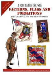 Factions, Flags & Formations #1 - Royalists & Reactionaries