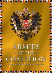 Grand Battles Napoleon - Armies of the Coalition, Austria, Prussia, and Russia 1808-1815