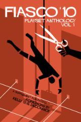 Fiasco '10 - Playset Anthology Vol. 1