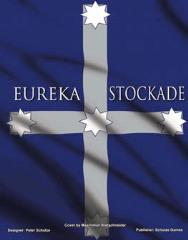Eureka Stockade (Thick Counter Edition)