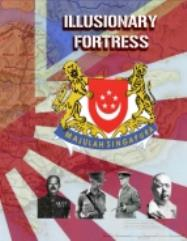Illusionary Fortress - Singapore 1942 (Thick Counter Edition)