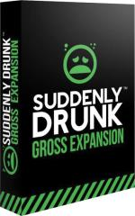 Suddenly Drunk - Gross Expansion
