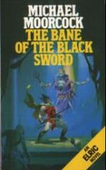 Elric Saga #5 - The Bane of the Black Sword