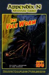 Appendix N - Adventure #2, The Vile Worm