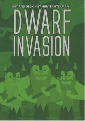 Dwarf Invasion