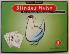 Blindes Huhn (Blind Hen)