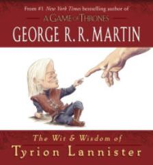 Wit & Wisdom of Tyrion Lannister, The