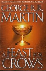 Song of Ice and Fire, A #4 - A Feast for Crows