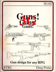 Guns! Guns! Guns! (2nd Edition)