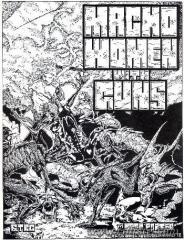 Macho Women With Guns (1st Edition)