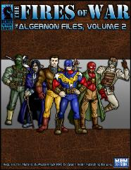 Algernon Files, The #2 - The Fires of War (Mutants & Masterminds System)