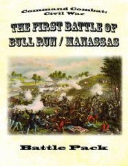 Battle Pack #1 - The First Battle of Bull Run/Manassas