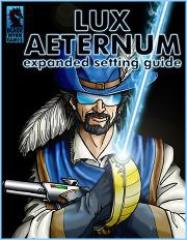 Lux Aeternum - Expanded Setting Guide