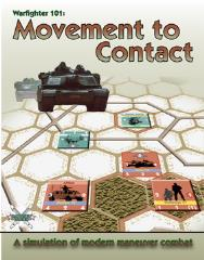 Warfighter 101 - Movement to Contact