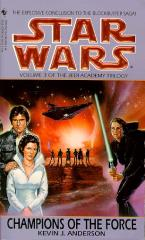Jedi Academy Trilogy #3 - Champions of the Force