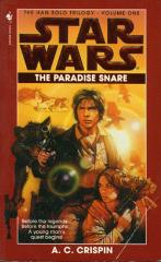 Han Solo Trilogy, The #1 - The Paradise Snare