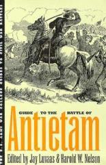 Guide to the Battle of Antietam - The Maryland Campaign of 1862
