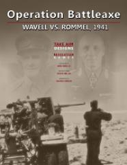 Operation Battleaxe - Wavell vs. Rommel 1941