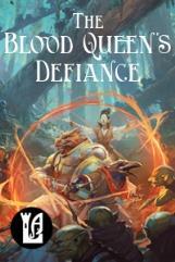 Blood Queen's Defiance, The