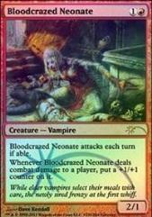 Bloodcrazed Neonate (P) (Foil)