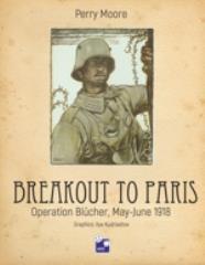 Breakout to Paris - Operation Blucher