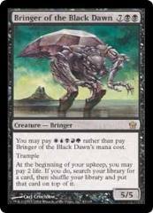 Bringer of the Black Dawn (R)