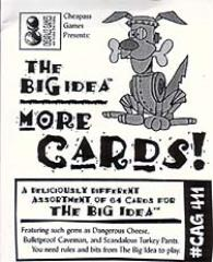 Big Idea, The - More Cards!