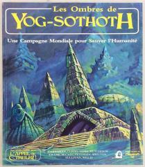 Les Ombres de Yog-Sothoth (Shadows of Yog-Sothoth 1st Edition)