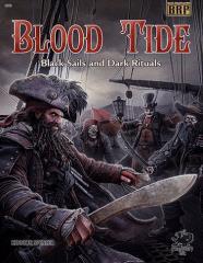 Blood Tide - Black Sails and Dark Rituals