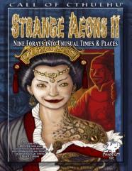 Strange Aeons II