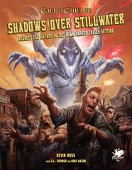 Shadows Over Stillwater - Against the Mythos in the Down Darker Trails Setting