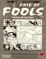 Fate of Fools