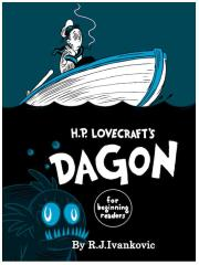 H.P. Lovecraft's Dagon - For Beginning Readers