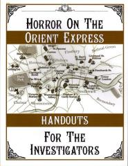 Horror on the Orient Express - Handouts for the Investigators