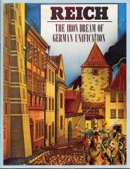 Reich - The Iron Dream of German Unification